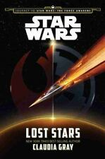 Star Wars - Lost Stars by Claudia Gray and Lucasfilm Press (2015, Hardcover)