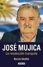 José Mujica by Mauricio Rabuffetti (2015, Paperback)