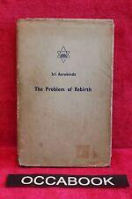 The Problem of Rebirth - Sri Aurobindo - première édition 1952 | book | livre