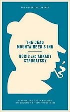 The Dead Mountaineer's Inn One More Last Rite for Detective Genre by Strugatsky