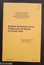 VINTAGE BOOKLET / PRODUCCION DE ÑAMES EN PUERTO RICO / UPR PRESS / 1980
