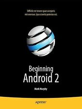Beginning Android 2 by Mark Murphy (2010, Paperback, New Edition)