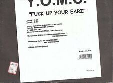 LP 2507 Y.O.M.C  FUCK UP YOUR EARZ