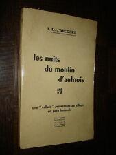 LES NUITS DU MOULIN D'AULNOIS - L.O. d'Arcourt 1952 - Aisne Laon