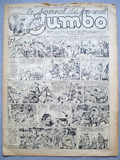JUMBO / LE JOURNAL DU FAR WEST / N°32 DU 12-08-1939 / NOIR ET BLANC /LONE RANGER