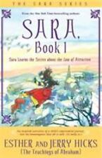 Sara Learns the Secret about the Law of Attraction by Jerry Hicks, Abraham...