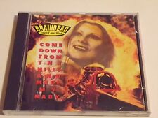 Braindead Sound Machine - Come Down From The Hills And Make My Baby (CD 1991)