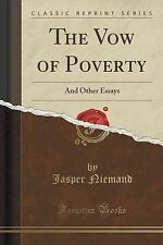 The Vow of Poverty: And Other Essays (Classic Reprint) by Niemand, Jasper