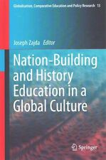 Nation-Building and History Education in a Global Culture by Springer...