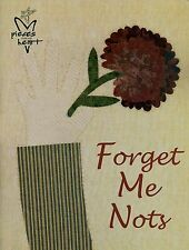 SALE!! Sandy Gervais *FORGET ME NOTS* Folk OLD TIME Quilt & Pillow Pattern Book