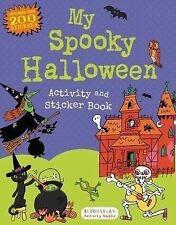 My Spooky Halloween Activity and Sticker Book by Bloomsbury Publishing Staff...