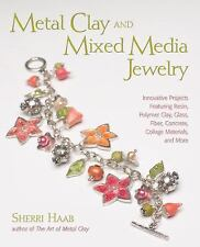 BK183 METAL CLAY & MIXED MEDIA JEWLEY by Haab Soft Cover Book New in Shrink Wrap