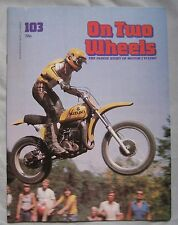 On Two Wheels magazine The inside story of Motor Cycling Issue 103