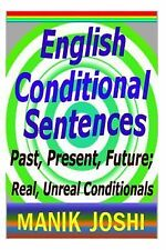 English Daily Use: English Conditional Sentences : Past, Present, Future;...