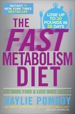 The Fast Metabolism Diet: Eat More Food and Lose More Weight Pomroy, Haylie Book