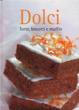 Dolci Torte, biscotti e muffin - Rilegato Ed. NGV