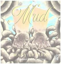 Mud by Mary Lyn Ray (2001, Paperback)