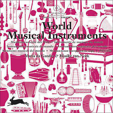 "NEW ""World Musical Instruments"" HC by Maria Da Gandra & Maaike Van Neck"