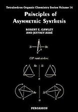Tetrahedron Organic Chemistry: Principles of Asymmetric Synthesis 14 by R. E....