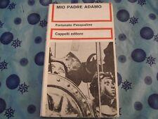 FORTUNATO PASQUALINO - MIO PADRE ADAMO Ed. Cappelli 1973