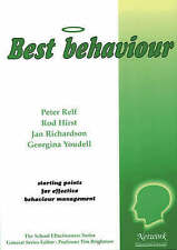 Best Behaviour Youdell, Georgina, Richardson, Jan, Hirst, Rod, Relf, Peter Very