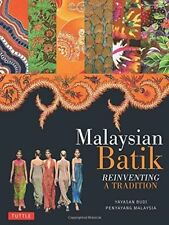 Malaysian Batik: Reinventing a Tradition-ExLibrary