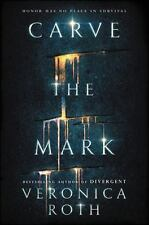 CARVE THE MARK '17 Veronica Roth DIVERGENT 1st/1st