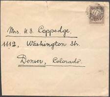 China, Manchukuo Cover to Denver, Colorado, USA. Early Cover, Rare!