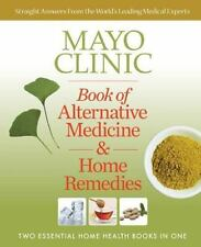 Mayo Clinic Book of Alternative Medicine & Home Remedies: Two Essentia-ExLibrary