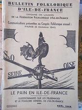 Bulletin Folklorique d'Ile-de-France : Le Pain en Ile-de-France 1942
