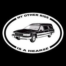 "New ""MY OTHER RIDE IS A HEARSE"" funeral car DECAL bumper sticker coffin cadillac"