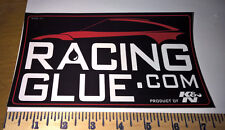 "RACING GLUE.COM ~ K&N ~ STICKER DECAL ~ 7.75"" X 4.5"" ~ RACING ~ NHRA ~ NASCAR"