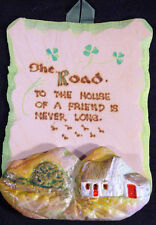 "VINTAGE 1970's - IRISH ""The road to a Friend's House is never long""  PLAQUE"