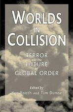 Worlds in Collision : Terror and the Future of Global Order (2002, Paperback,...