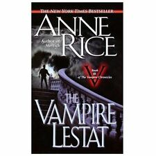 The Vampire Lestat (Vampire Chronicles, No. 2) by Rice, Anne