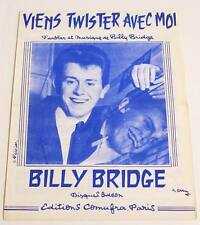 Partition vintage sheet music BILLY BRIDGE : Viens Twister * 60's Rare !