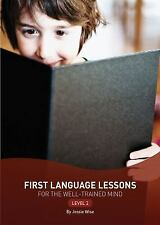 First Language Lessons for the Well-Trained Mind: Level 2 (Second Edition)  (Fi