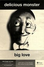 25/9/93PGN23 DELICIOUS MONSTER : BIG LOVE SINGLE ADVERT 10X7""