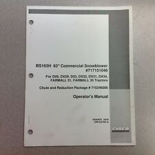 "CASE IH COMMERCIAL SNOWBLOWER 63"" BS163H OPERATORS MANUAL"