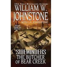 William Johnstone, W. Sidewinders:The Butcher of Bear Creek Very Good Book