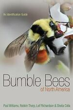 Princeton Field Guides: Bumble Bees of North America by Paul H. Williams,...