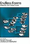 Endless Forms : Species and Speciation (1998, Paperback, Reprint)