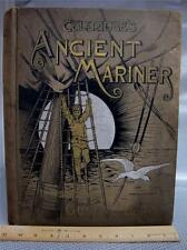 1889 ANCIENT MARINER Gustave Dore COLEDRIDGE 1st Ed Antique Book POETRY Vtg RARE