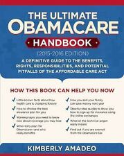 The Ultimate Obamacare Handbook (2015?2016 edition): A Definitive Guide to the B