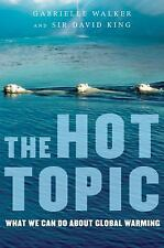 The Hot Topic: What We Can Do About Global Warming-ExLibrary
