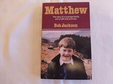 MATTHEW BY BOB JACKSON PAPERBACK 1ST EDITION SIGNED BY AUTHOR