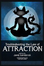 Troubleshooting the Law of Attraction Book! New! Signed!