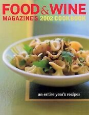 Cook Book - Food & WIne Magazine's 2002 Cook Book - An Entire Year's Recipes