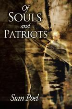 Of Souls and Patriots by Stan Poel (2013, Hardcover)