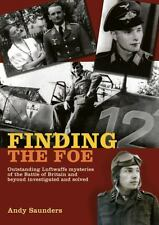 """ANDY SAUNDERS """"FINDING THE FOE"""" 2010 1ST ED HC/DJ NF/VG MILITARY FORENSICS"""